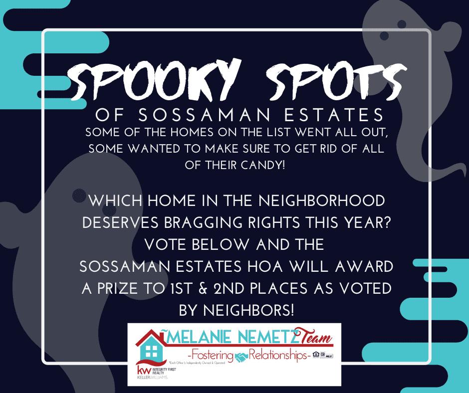 Sossaman Estates Spooky Spots